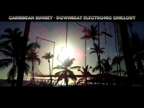 Caribbean Sunset - Downbeat Electronic Chillout - BMP-Music