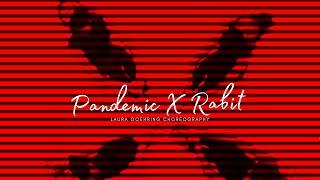 Pandemic X Rabit I Laura Goehring Dance Choreography