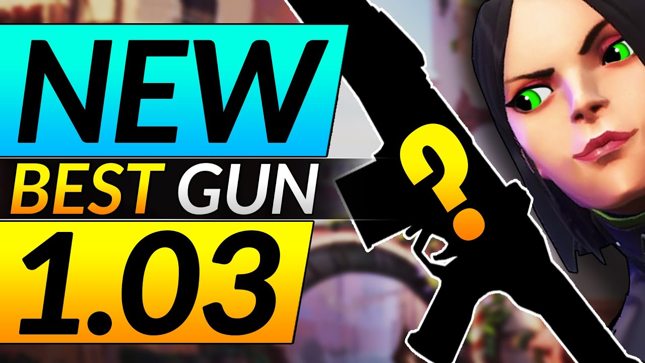 NEW Valorant Patch 1.03 - THIS GUN is NOW BROKEN - Updates and News - Valorant Meta Guide