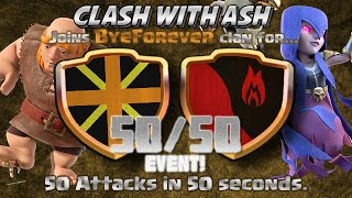 Clash Of Clans | 50 ATTACKS IN 50 SECONDS! 50 IN 50 MUST SEE CLAN WAR!