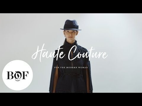 Haute Couture for the Modern Woman | The Business of Fashion (Sponsored)
