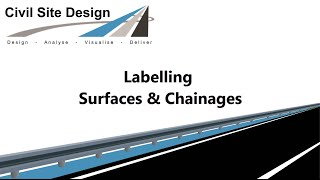 Civil Site Design - General - Labelling Surfaces and Chainages