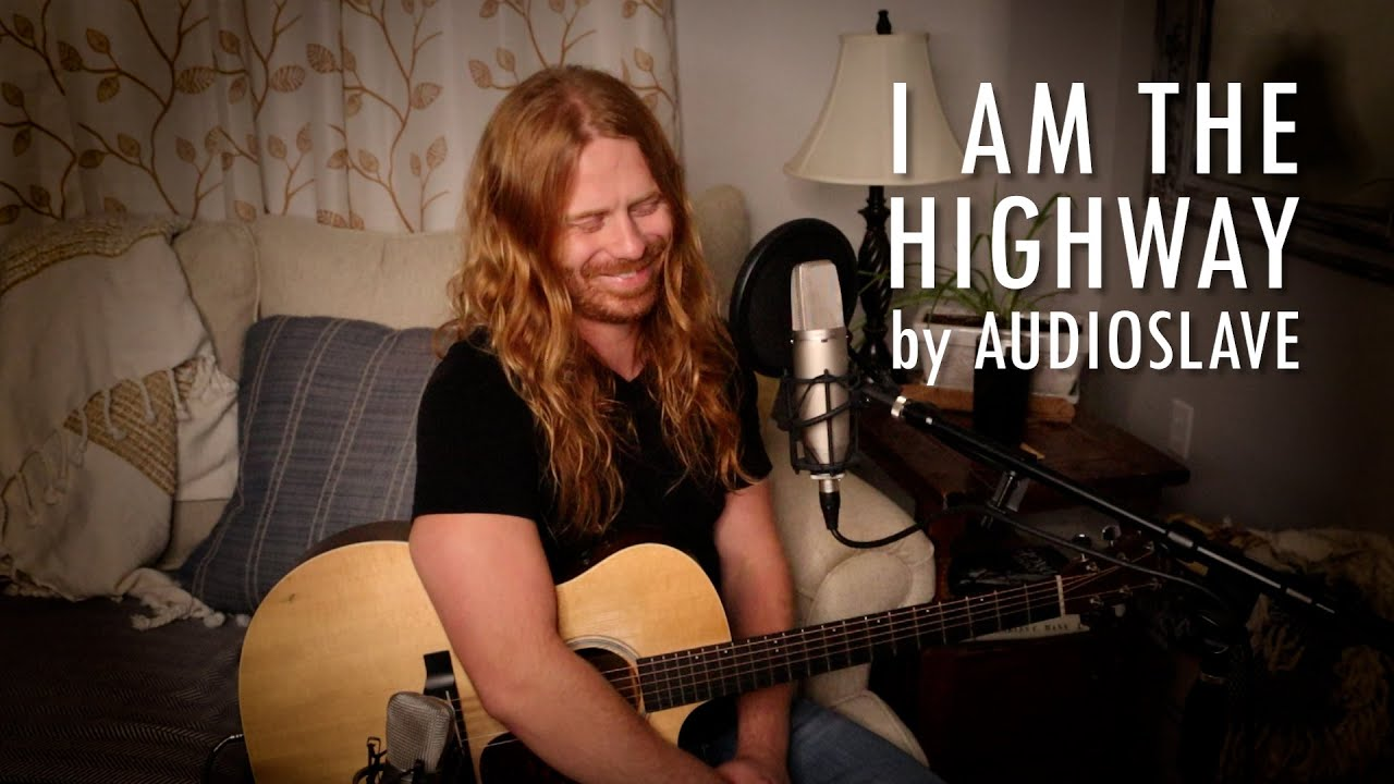 """I Am the Highway"" by Audioslave - Adam Pearce (Acoustic Cover)"