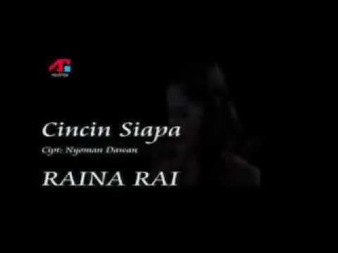 Raina Rai (Cincin siapa)
