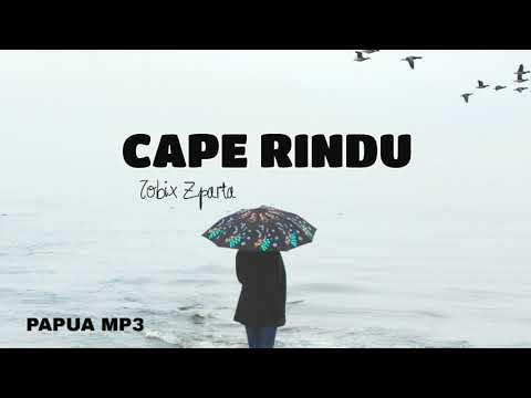 [ HIP-HOP PAPUA ] Cape Rindu - Tobix Zparta