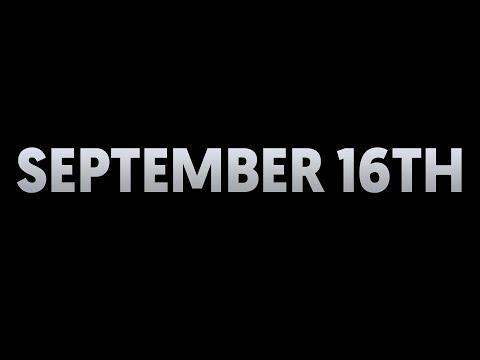 September 16th...