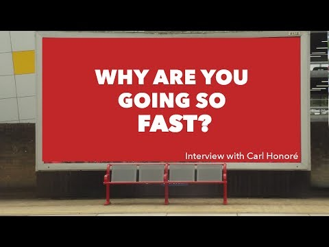 My Interview with Carl Honoré the Godfather of SLOW Movement  || Week #9 Extra