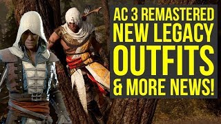 Assassin's Creed 3 Remastered Gameplay NEW INFO - New Legacy Outfits & More News (ac3 remastered)