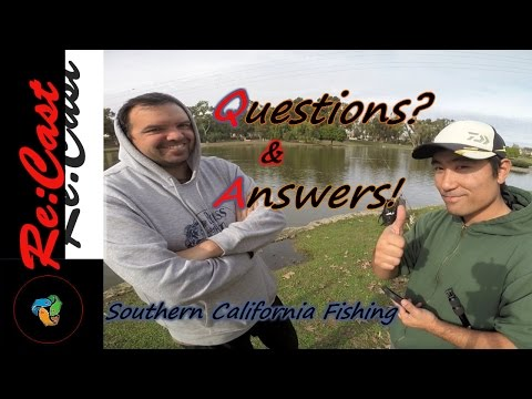 Q & A For Southern California Fishing | #recastfishing