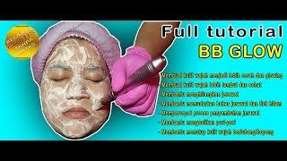 Full tutorial bb glow - belajar sulam wajah