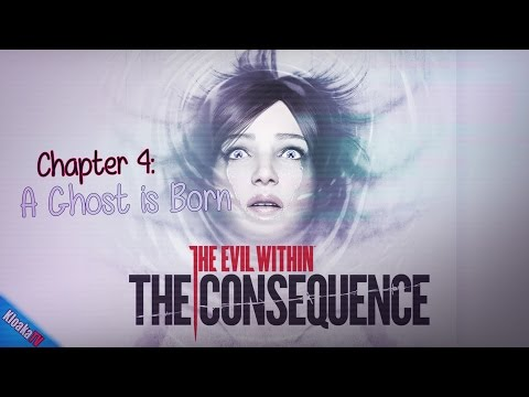 Evil Within - The Consequence - Chapter 4 A Ghost is Born