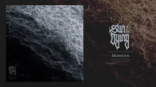Watch Sun Of The Dying Monolith video