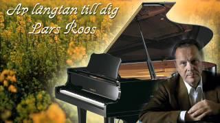 Lars Roos - Av längtan till dig