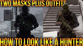 HOW TO LOOK LIKE A HUNTER IN THE DIVISION | HOW TO GET TWO HUNTER MASKS | EPISODE 2