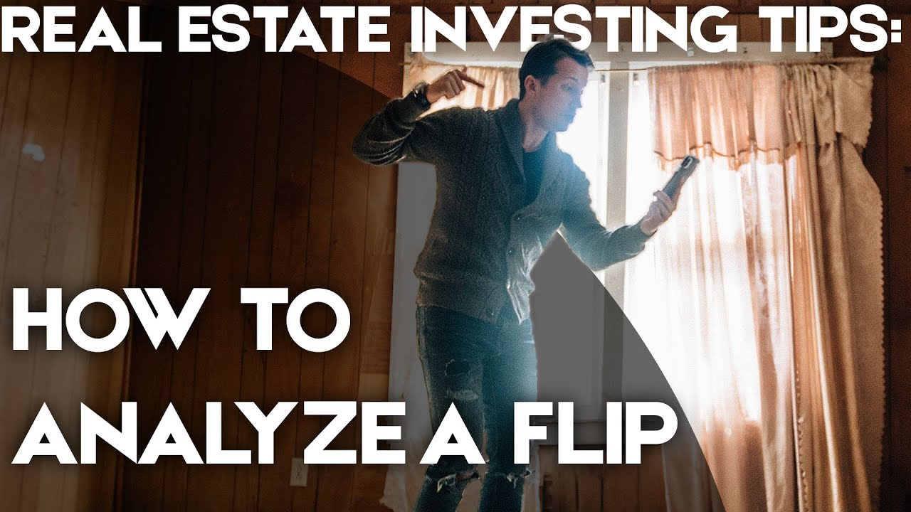 Real estate investing tips how to analyze a flip youtube for Flipping a house tips