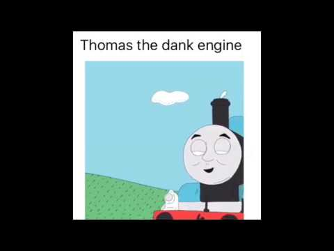 THOMES THE DANK ENGINE!
