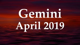 Gemini April 2019 'KNOWN THIS FOR A WHILE' - Aquarian Insight