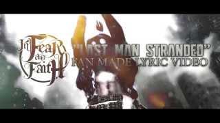 In Fear And Faith Last Man Stranded Lyric Video