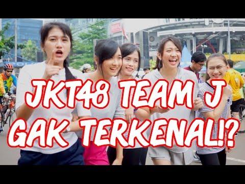 Anggota Team J JKT48 Nggak Terkenal!?