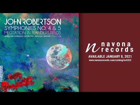 John Roberston - Symphony #4 Op. 73, III