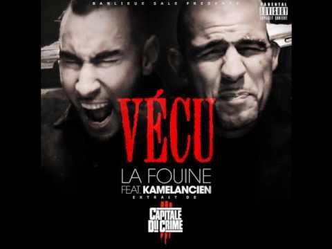 La Fouine Vécu feat Kamelancien