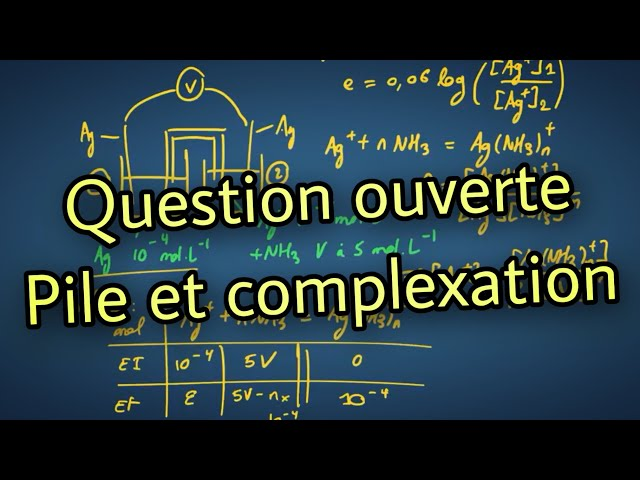 Résolution de problème : pile et complexation