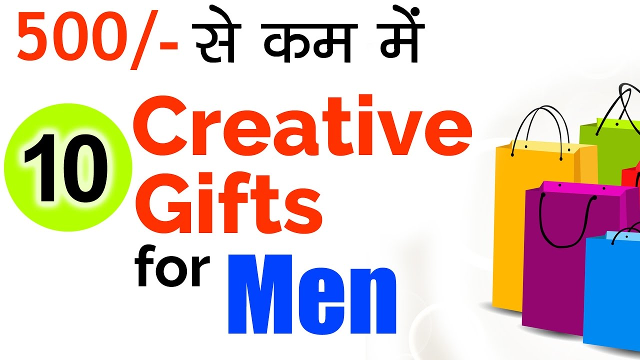 10 Creative Gifts For Men