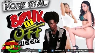 Blakkman - More Gyal {Raw} ▶Bruk It Off Riddim ▶Island Jams Ent ▶Dancehall 2016