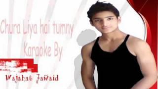 Instrumental karaoke Chura liya hai tumne jo dil ko by wajahat jawaid