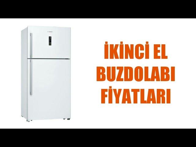 ikinci el buzdolabi fiyatlari ikinci