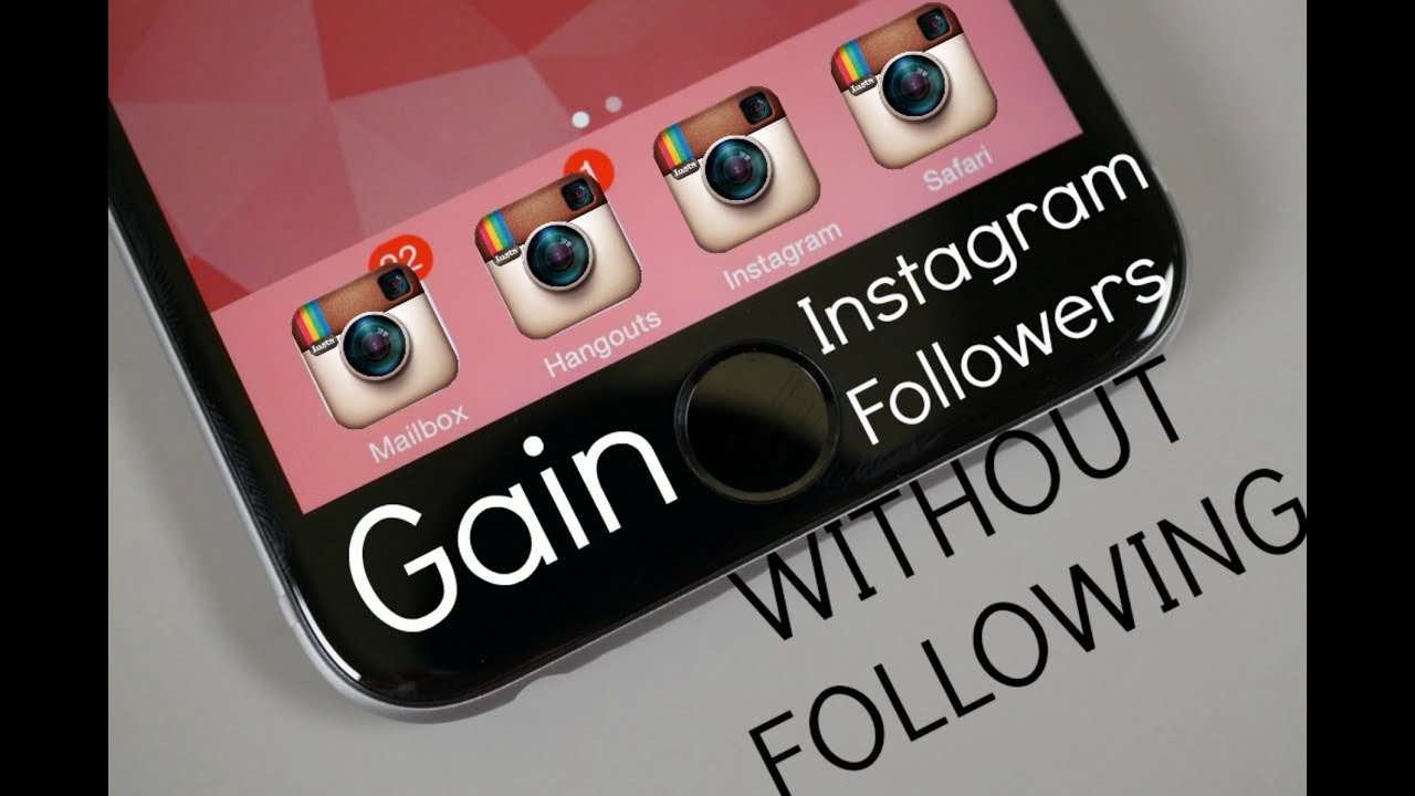 how to get followers on instagram without following or hashtags