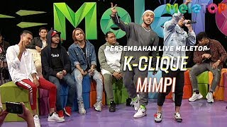 Cover images K-Clique – Mimpi  Persembahan Live MeleTOP | Nabil & Jihan Muse