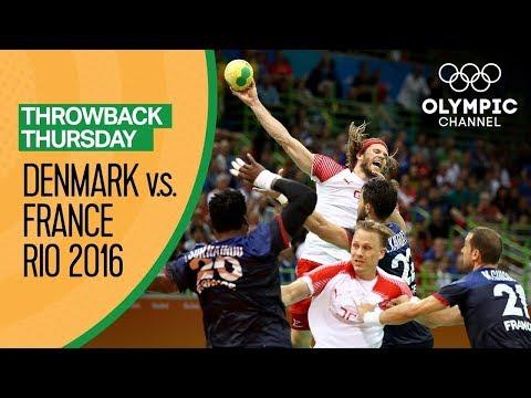 Denmark v France - Full Handball Final - Rio 2016 | Throwback Thursday
