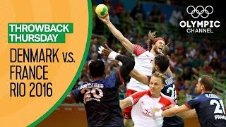 Denmark v France - Full Handball Final - Rio 2016 | Throwback Thursday