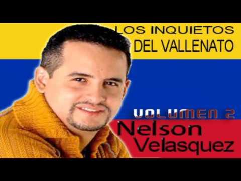 Nelson Velasquez & Los Inquietos Del Vallenato - Volumen.2