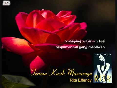 Rita Effendy - Terima Kasih Mawarnya (lirik)