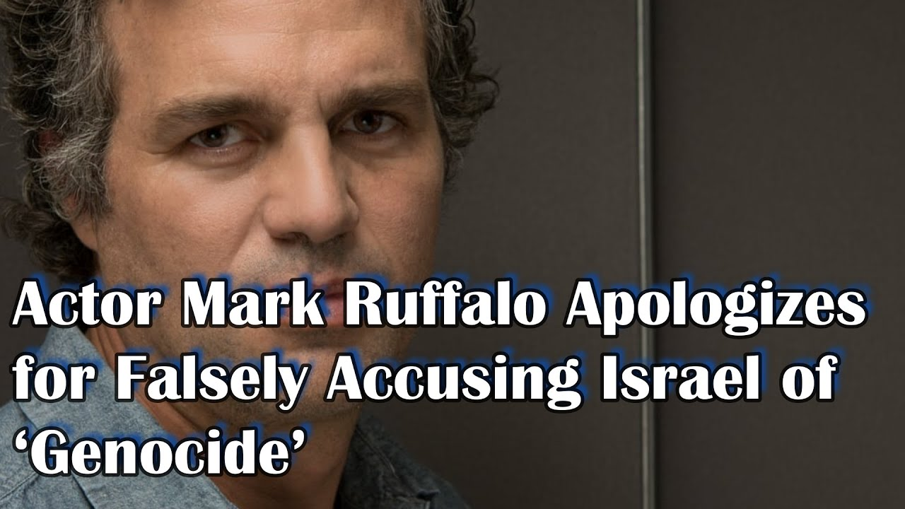 Actor Mark Ruffalo Apologizes for Accusing Israel of Genocide: 'It's ...