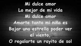 Mi Dulce Amor - El Duo Con Clase Ft. Yelsid [Letra/Lirica]