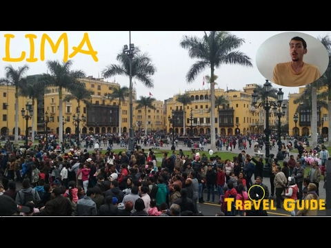 Lima Travel Guide : Everything to Know