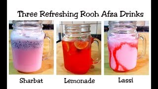 3 Refreshing Rooh Afza drinks - Sharbat, Lemonade & Lassi -Perfect coolants for summer -Iftar Recipe