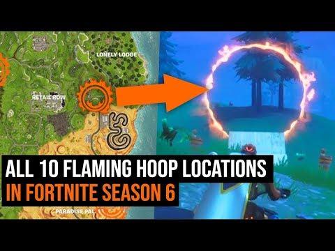 All 10 Flaming Hoop Locations In Fortnite - Season 6 Challenges