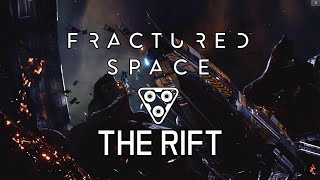 Fractured Space - The Rift