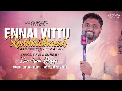 ennai-vittu-kodukathavar-(lyric-video)---davidsam-joyson-|-tamil-christian-song