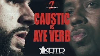 KOTD - Rap Battle - Caustic vs Aye Verb