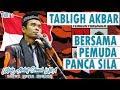 Terbaru Tausiyah Bersama Pemuda Pancasila Part 1 - Ustadz Abdul Somad Lcma