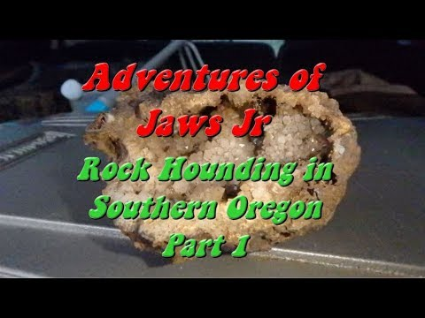 Rock Hounding in Southern Oregon -  Part 1