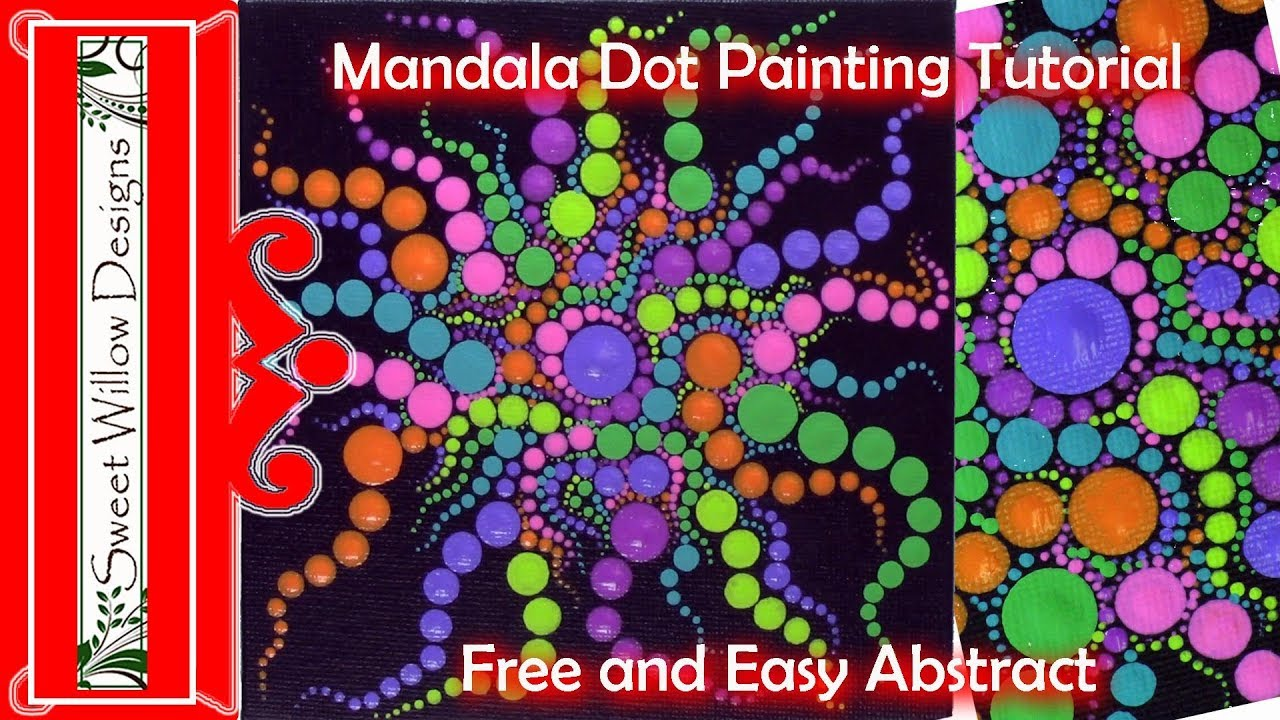 How To Paint Dot Mandalas 011 Free And Easy Abstract