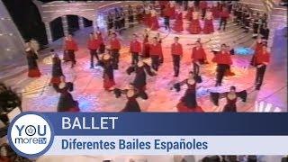 Ballet - Diferentes Bailes Españoles