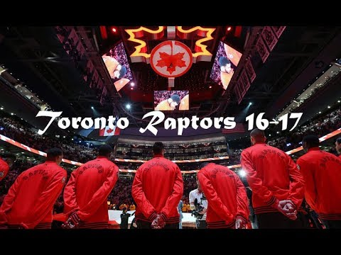 "Toronto Raptors 16-17 Season Mix ~ ""Horses"""