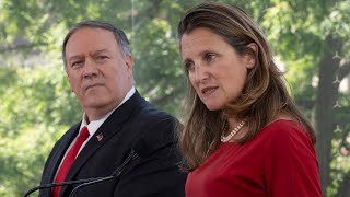 Freeland and Pompeo take questions on China, Venezuela and more